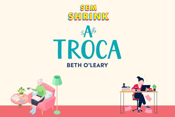 Podcast: A troca, de Beth O'Leary